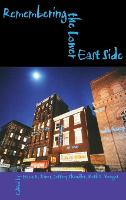 Remembering the Lower East Side: American Jewish Reflections - The Modern Jewish Experience (Hardback)