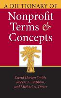 A Dictionary of Nonprofit Terms and Concepts - Philanthropic and Nonprofit Studies (Hardback)