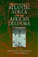 Archaeology of Atlantic Africa and the African Diaspora - Blacks in the Diaspora (Hardback)