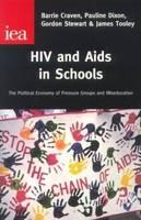 HIV and AIDS in Schools: Compulsory Miseducation? (Hardback)