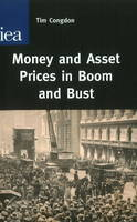 Money and Asset Prices in Boom and Bust (Hardback)