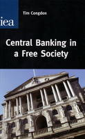 Central Banking in a Free Society (Paperback)