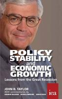 Policy Stability and Economic Growth: Lessons from the Great Recession - Readings in Political Economy 5 (Paperback)