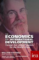 The Economics of International Development: Foreign Aid versus Freedom for the World's Poor 2016 - Readings in Political Economy 6 (Paperback)