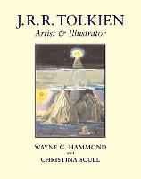 J. R. R. Tolkien: Artist and Illustrator (Hardback)