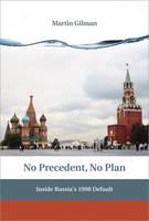 No Precedent, No Plan