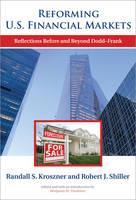 Reforming U.S. Financial Markets: Reflections Before and Beyond Dodd-Frank - Alvin Hansen Symposium on Public Policy at Harvard University (Hardback)
