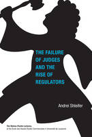 The Failure of Judges and the Rise of Regulators - Walras-Pareto Lectures (Hardback)
