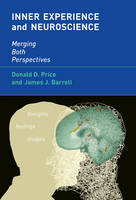 Inner Experience and Neuroscience: Merging Both Perspectives - A Bradford Book (Hardback)