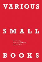 VARIOUS SMALL BOOKS: Referencing Various Small Books by Ed Ruscha - The MIT Press (Hardback)