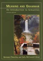 Meaning and Grammar: Introduction to Semantics (Hardback)