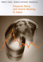 Financial Policy and Central Banking in Japan (Hardback)