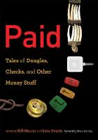 Paid: Tales of Dongles, Checks, and Other Money Stuff - Infrastructures (Hardback)