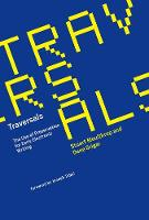 Traversals: The Use of Preservation for Early Electronic Writing - The MIT Press (Hardback)