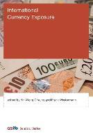 International Currency Exposure - CESifo Seminar Series (Hardback)