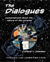 The Dialogues: Conversations about the Nature of the Universe - The MIT Press (Hardback)