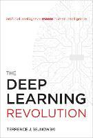 The Deep Learning Revolution - The MIT Press (Hardback)