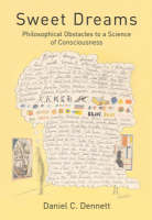 Sweet Dreams: Philosophical Obstacles to a Science of Consciousness - Jean Nicod Lectures (Hardback)