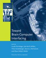 Toward Brain-Computer Interfacing - Neural Information Processing Series (Hardback)