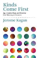 Kinds Come First: Age, Gender, Class, and Ethnicity Give Meaning to Measures - The MIT Press (Hardback)