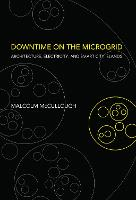 Downtime on the Microgrid: Architecture, Electricity, and Smart City Islands - Infrastructures (Hardback)