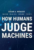 How Humans Judge Machines (Hardback)