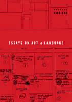 Essays on Art and Language - Writing Art (Hardback)