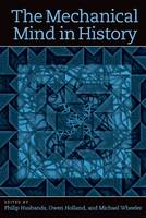 The Mechanical Mind in History - The Mechanical Mind in History (Hardback)