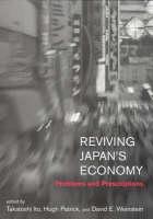 Reviving Japan's Economy: Problems and Prescriptions - The MIT Press (Hardback)