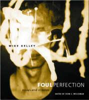 Foul Perfection: Essays and Criticism - Writing Art (Hardback)