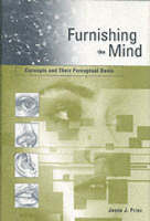 Furnishing the Mind: Concepts and Their Perceptual Basis - Representation and Mind series (Hardback)