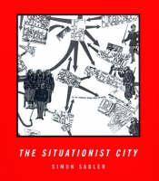 The Situationist City (Hardback)