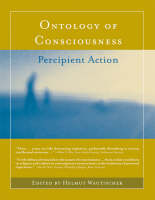 Ontology of Consciousness: Percipient Action - A Bradford Book (Hardback)