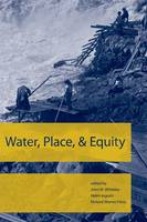 Water, Place, and Equity - American and Comparative Environmental Policy (Hardback)