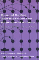 Neural Codes and Distributed Representations: Foundations of Neural Computation - Neural Codes and Distributed Representations (Paperback)