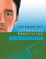 Expressive Processing: Digital Fictions, Computer Games, and Software Studies - Software Studies (Paperback)