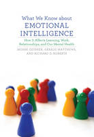 What We Know about Emotional Intelligence: How It Affects Learning, Work, Relationships, and Our Mental Health - A Bradford Book (Paperback)