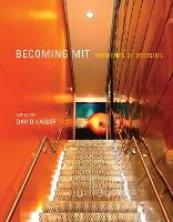 Becoming MIT: Moments of Decision - The MIT Press (Paperback)