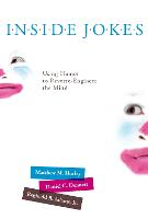 Inside Jokes: Using Humor to Reverse-Engineer the Mind - The MIT Press (Paperback)