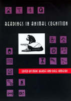 Readings in Animal Cognition - Readings in Animal Cognition (Paperback)
