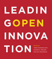 Leading Open Innovation - The MIT Press (Paperback)