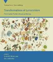 Transformations of Lamarckism: From Subtle Fluids to Molecular Biology - Vienna Series in Theoretical Biology (Paperback)