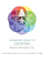 Boundary Objects and Beyond: Working with Leigh Star - Infrastructures (Paperback)