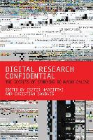 Digital Research Confidential: The Secrets of Studying Behavior Online - The MIT Press (Paperback)