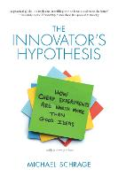 The Innovator's Hypothesis