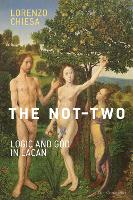 The Not-Two: Logic and God in Lacan - Short Circuits (Paperback)