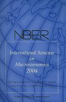 NBER International Seminar on Macroeconomics 2004 - NBER International Seminar on Macroeconomics (Paperback)