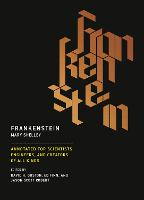 Frankenstein: Annotated for Scientists, Engineers, and Creators of All Kinds - The MIT Press (Paperback)
