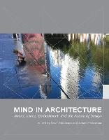 Mind in Architecture: Neuroscience, Embodiment, and the Future of Design - The MIT Press (Paperback)
