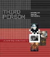Third Person: Authoring and Exploring Vast Narratives - The MIT Press (Paperback)